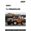 2004 Jeep Wrangler TJ Repair Manual