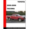 2005 - 2006 Toyota Tacoma Factory Service Manual