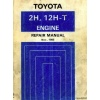 Toyota 2H 12H-T Engine Repair Manual